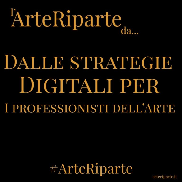 Dalle strategie Digitali per I professionisti dell'Arte